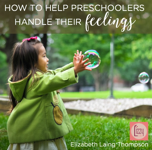 How to help preschoolers handle their feelings