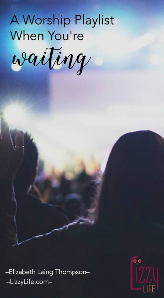 worship playlist for waiting and infertility